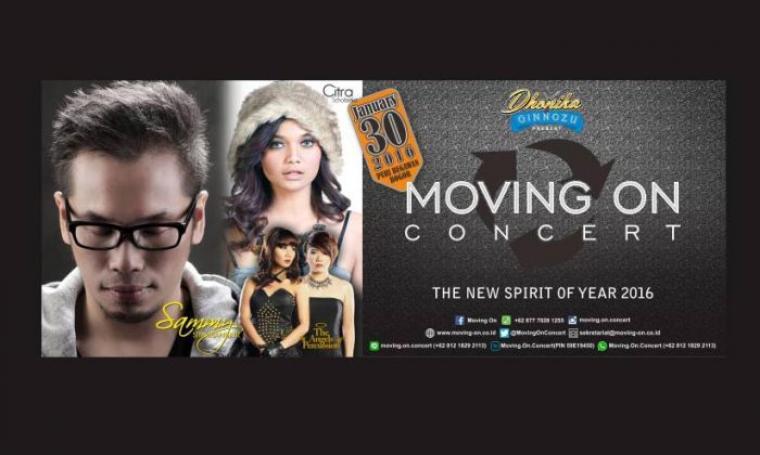 """Konser musik """"Moving On The Spirit of Year 2016,"""" menampilkan vokalis Sammy Simorangkir dan Citra Scholastika akan dilibatkan untuk mengajak masyarakat melakukan aksi positif untuk kotanya."""